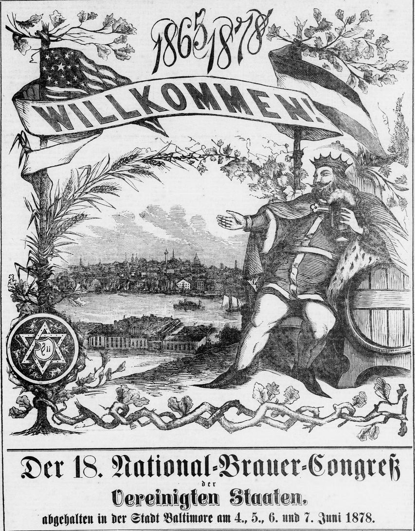 """Illustration features King Gambrinus—the fabled patriarch of brewing—with a stein of beer in one hand and the other outstretched, welcoming brewers from all over the country to Baltimore. The translated caption reads: """"18th National Brewers' Congress of the United States, held in the City of Baltimore on the 4th, 5th, 6th and 7th of June 1878."""""""